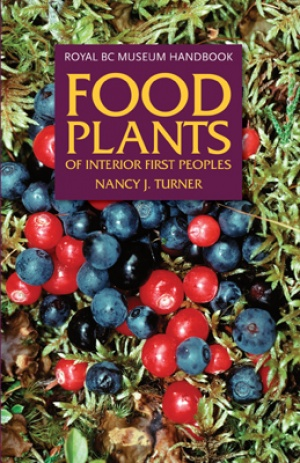 Food Plants of the Interior First Peoples