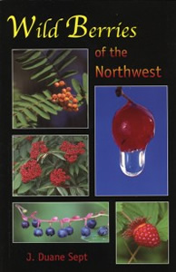Wild Berries of the Northwest