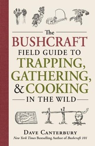 Bushcraft Guide to Trapping and Gathering Photo