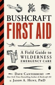 Bushcraft First Aid by Dave Canterbury and Jason Hunt Photo