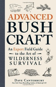 Advanced Bushcraft by Dave Canterbury Photo