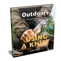 Lars Falt Outdoors the Scandinavian Way Using a Knife Photo